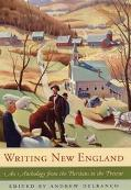 Writing New England An Anthology from the Puritans to the Present