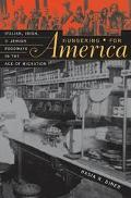 Hungering for America Italian, Irish, and Jewish Foodways in the Age of Migration