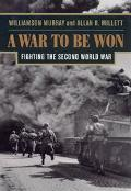 War to Be Won Fighting the Second World War