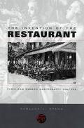 Invention of the Restaurant Paris and Modern Gastronomic Culture
