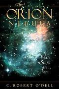 Orion Nebula Where Stars Are Born