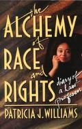 Alchemy of Race and Rights