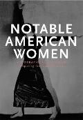 Notable American Women A Biographical Dictionary Completing the Twentieth Century