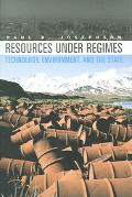 Resources Under Regimes Technology, Environment, and the State