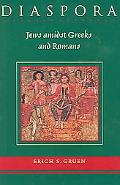 Diaspora Jews Amidst Greeks and Romans