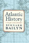 Atlantic History Concept And Contours