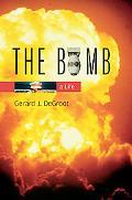 Bomb A Life
