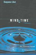 Mind Time The Temporal Factor In Consciousness