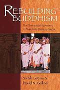 Rebuilding Buddhism The Theravada Movement in Twentieth-Century Nepal
