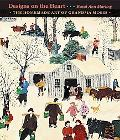 Designs on the Heart The Homemade Art of Grandma Moses