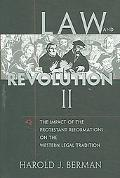 Law And Revolution, II The Impact of the Protestant Reformations on the Western Legal Tradition
