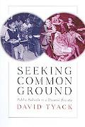 Seeking Common Ground Public Schools in a Diverse Society
