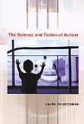 Science and Fiction of Autism