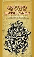 Arguing the Modern Jewish Canon