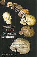 Monkey Trials and Gorilla Sermons