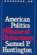 American Politics The Promise of Disharmony