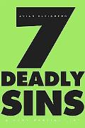 Seven Deadly Sins: A Very Partial List