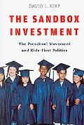 Sandbox Investment: The Preschool Movement and Kids-First Politics