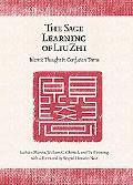 The Sage Learning of Liu Zhi: Islamic Thought in Confucian Times