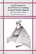 Anti-Foreignism and Western Learning in Early-Modern Japan The New Theses of 1825