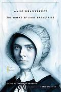 The Works of Anne Bradstreet (John Harvard Library)