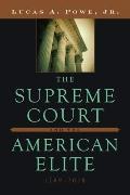 Supreme Court and the American Elite, 1789-2008