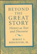 Beyond the Great Story History As Text and Discourse