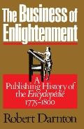 Business of Enlightenment A Publishing History of the Encyclopedie 1775-1800