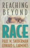 Reaching beyond Race