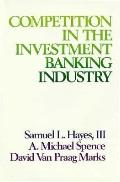 Competition in the Investment Banking Industry