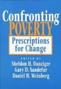 Confronting Poverty Prescriptions for Change