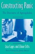 Constructing Panic The Discourse of Agoraphobia