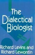 Dialectical Biologist