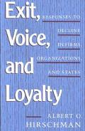 Exit Voice and Loyalty Responses to Decline in Firms, Organizations, and States