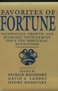 Favorites of Fortune Technology, Growth, and Economic Development Since the Industrial Revol...