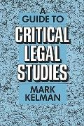 Guide to Critical Legal Studies