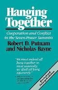 Hanging Together Co-Operation and Conflict in the Seven-Power Summits