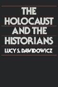 Holocaust and the Historians