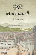 Machiavelli : A Portrait