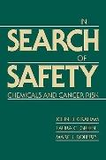 In Search of Safety Chemicals and Cancer Risk