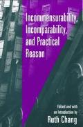 Incommensurability, Incomparability, and Practical Reason