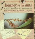Journey to the Ants A Story of Scientific Exploration