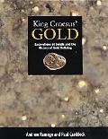 King Croesus' Gold Excavations at Sardis and the History of Gold Refining