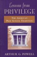 Lessons from Privilege The American Prep School Tradition