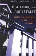 Nightmare on Main Street Angels, Sadomasochism, and the Culture of Gothic