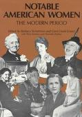 Notable American Women, the Modern Period A Biographical Dictionary