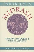 Parables in Midrash Narrative and Exegesis in Rabbinic Literature