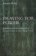 Praying for Power Buddhism and the Formation of Gentry Society in Late-Ming China
