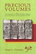 Precious Volumes An Introduction to Chinese Sectarian Scriptures from the Sixteenth and Seve...