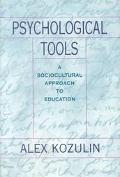 Psychological Tools A Sociocultural Approach to Education